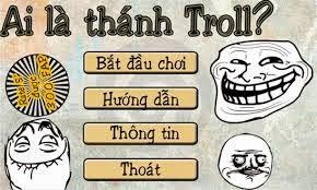 tải game Ai là thánh troll miễn phí