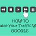 How to Double Your Traffic Without Google