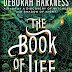Excerpt: The Book of Life by Deborah Harkness and Giveaway!