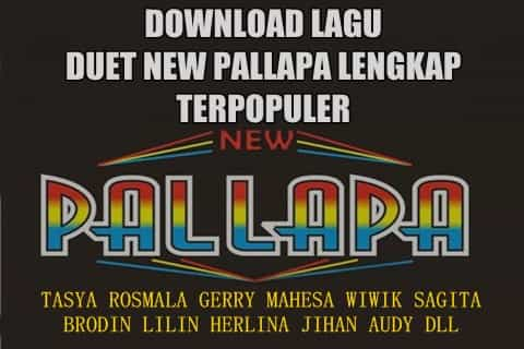 download lagu duet new pallapa terpopuler lengkap mp3