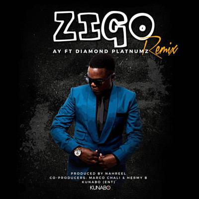 AY Ft. Diamond Platnumz - Zigo (Remix)