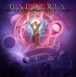 "Galderia - ""Return Of The Cosmic Men"""
