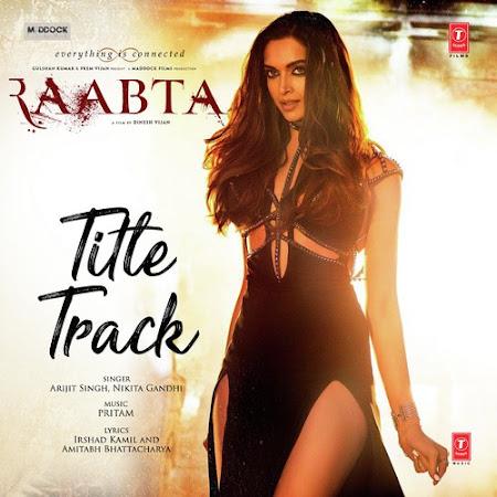 Raabta (Title Song) (2017)