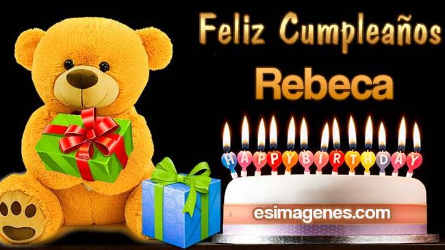 Feliz Cumpleaños Rebeca