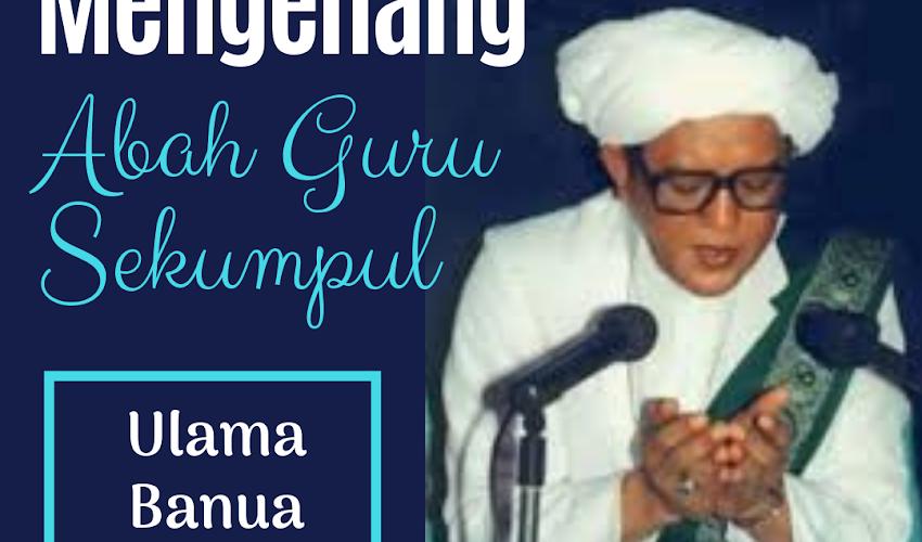 Mengenang Wafatnya Guru Sakumpul;  Ulama Banua Pemegang Teguh Hukum Syara