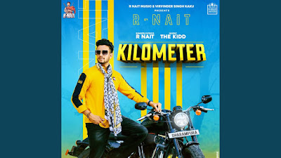 Presenting Kilometer lyrics penned by R Nait. Latest Punjabi song Kilometer is sung by R Nait featuring Sara Gurpal & R Nait & music given by The Kidd