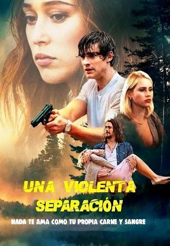 Una Violenta Separacion (2019) | DVDRip Latino HD GoogleDrive 1 Link