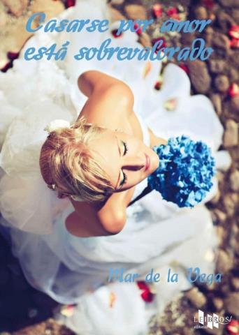Casarse por amor está sobrevalorado