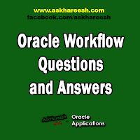 Oracle Workflow Questions and Answers, www.askhareesh.com