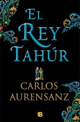 El Rey Tahúr - Carlos Aurensanz (2018)