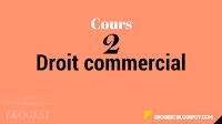DROIT COMMERCIAL | COURS DROIT COMMERCIAL