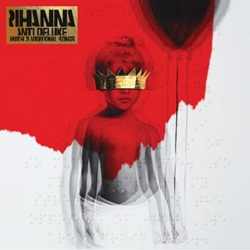 Needed Me - Rihanna Mp3