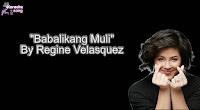 Babalikang Muli (Karaoke, Mp3, Minus One and Lyrics) By Regine Velasquez