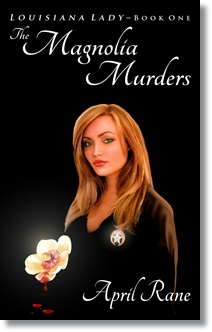 The Magnolia Murders (April Rane)