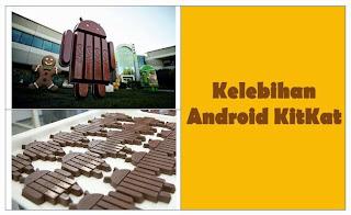 Kelebihan Android KitKat Dari Rasa Sampai Fungsionalnya