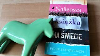 """Bo w szaleństwie jest metoda, czyli recenzja """"Najlepszej książki na świecie"""" Petera Stjernströma"""