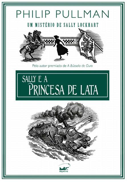 Sally e a princesa de lata - Philip Pullman