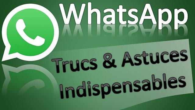 Trucs et astuces Whatsapp