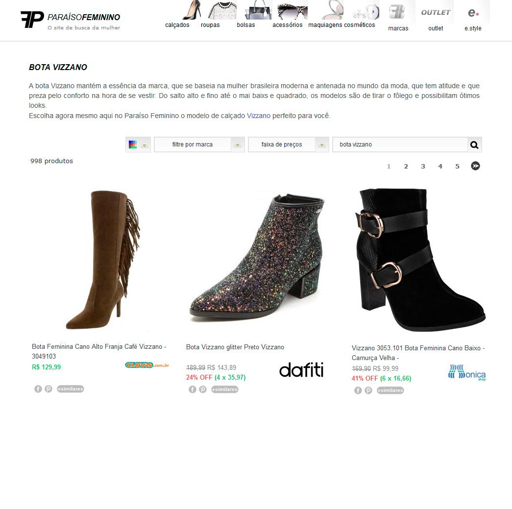 87f1fa78a358 De um lado, o Paraíso Feminino traz uma facilidade enorme para as  consumidoras: o primeiro buscador de moda só para mulheres promove uma  economia de tempo ...