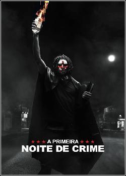 A Primeira Noite de Crime Dublado