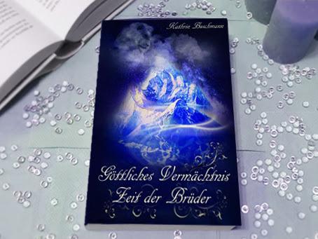 [REZENSION] Göttliches Vermächtnis - Zeit der Brüder