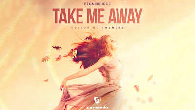 Stonebridge feat. Therese - Take Me Away (StoneBridge & Damien Hall 2018 Mix) Armada Music