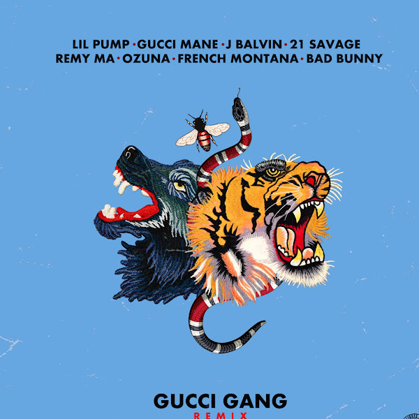 Lil Pump - Gucci Gang (English Remix) [feat. Gucci Mane, 21 Savage & French Montana] - Single Cover
