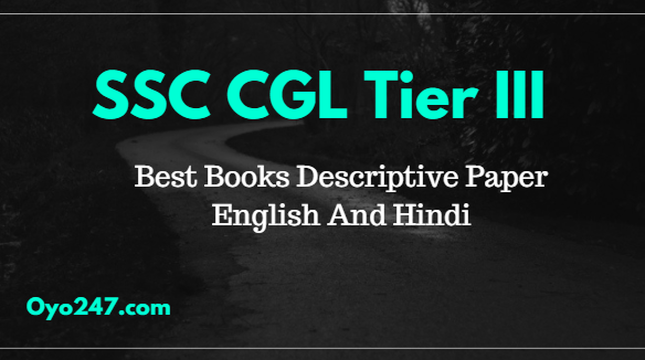 Best Books For SSC CGL Tier-3 Descriptive Exam For English And Hindi