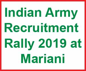 Indian Army Recruitment Rally 2019 at Mariani