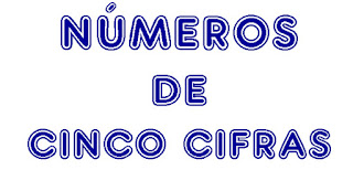 http://capitaneducacion.blogspot.com.es/2017/09/3-primaria-mates-los-numeros-de-5-cifras.html