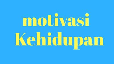 Kata-kata bijak motivasi kehidupan clicktri.com