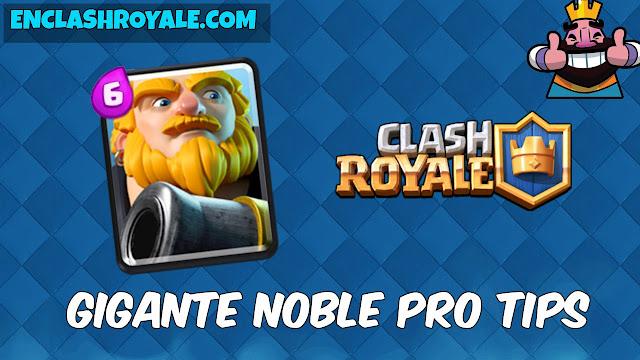 Pro tips del Gigante noble