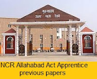 NCR Allahabad Act Apprentice Previous Papers 2017