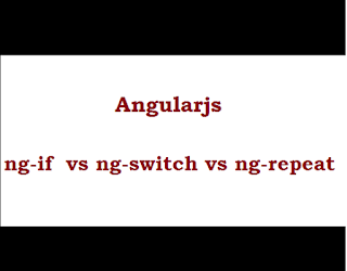 ng-if and ng-switch