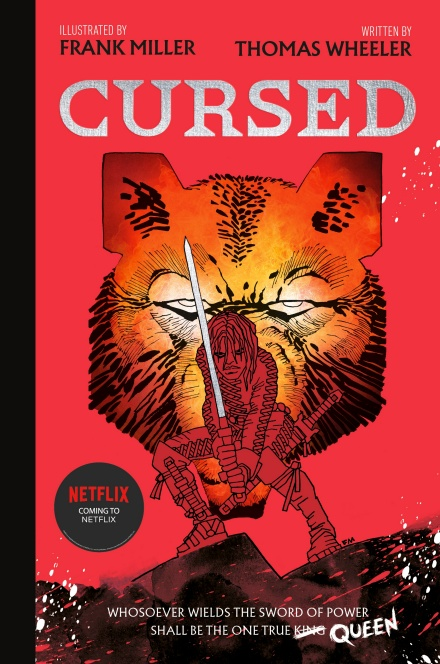 Cursed by Thomas Wheeler, illustrated by Frank Miller