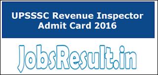 UPSSSC Revenue Inspector Admit Card 2016