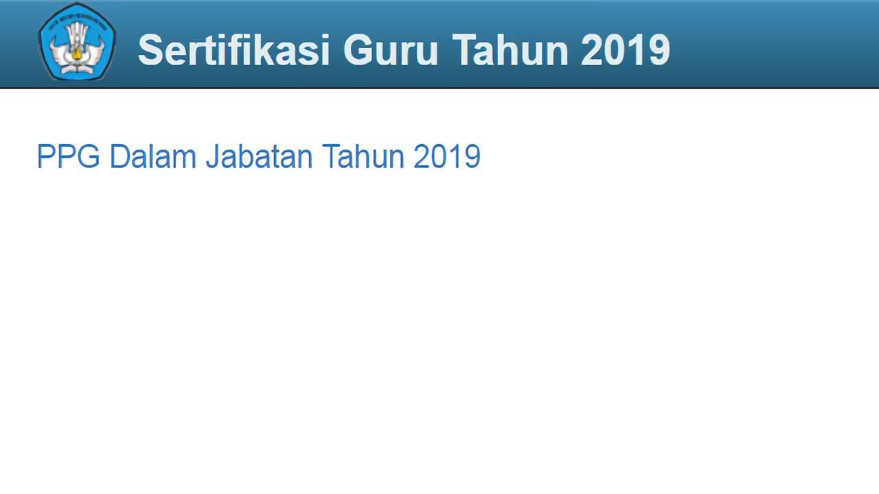 Sertifikasi Guru Dalam Jabatan 2019