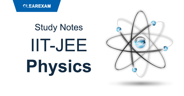 IITJEE Physics Study Notes
