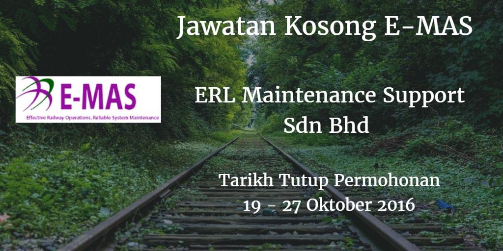 Jawatan Kosong E-MAS 19 - 27 Oktober 2016