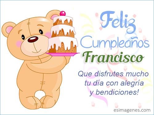 Feliz Cumpleaños Francisco - Imágenes Tarjetas Postales