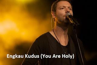 Lirik dan Kord Lagu Engkau Kudus (You Are Holy)
