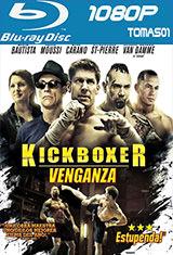 Kickboxer: Venganza (2016) BDRip 1080p Español Castellano AC3 2.0 / ingles DTS 5.1
