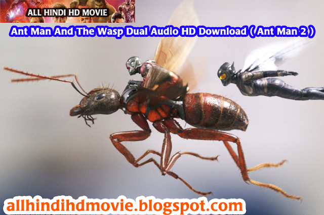 Ant Man And The Wasp Dual Audio HD Download ( Ant Man 2 )