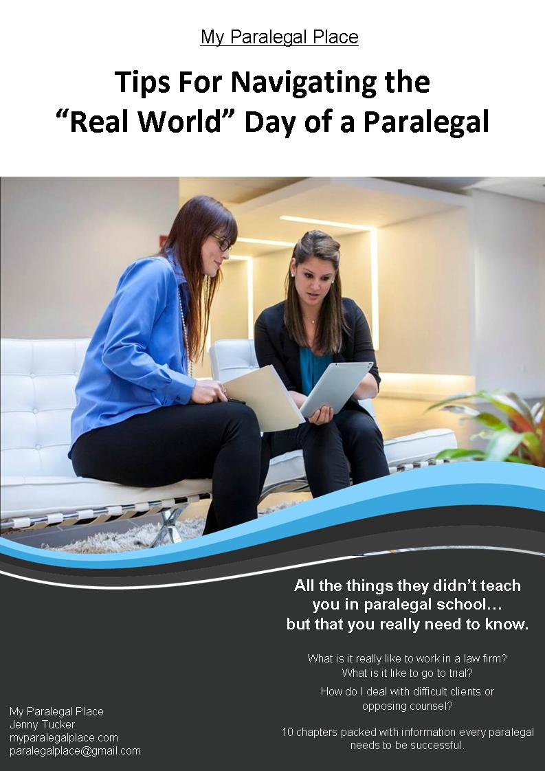 My paralegal place grab our e books tips for navigating the real world day of a paralegal is full of tips tricks and techniques to guide you in the right direction to becoming a fandeluxe Gallery