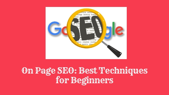 On Page SEO: Best Techniques for Beginners