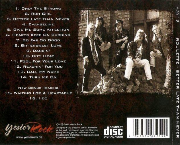 ROULETTE - Better Late Than Never [YesterRock Remaster] back
