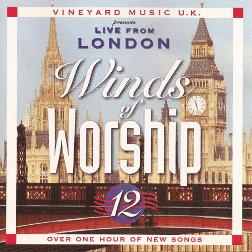Vineyard Music-Winds Of Worship 12-Live From London-