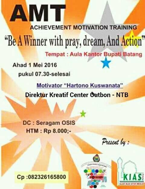 Event: Batang | 1 Mei 2016 | KIAS (Kajian Islam Antar Sekolah) Kabupaten Batang | AMT (Achievement Motivation Training)