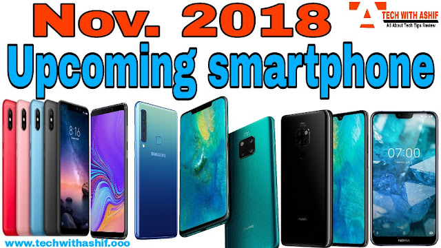 Upcoming Smartphone in India November 2018