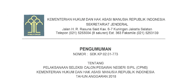 Pelaksanaan Seleksi Calon Pegawai Negeri Sipil (CPNS) Kementerian Hukum dan Hak Asasi Manusia RI Tahun Anggaran 2018